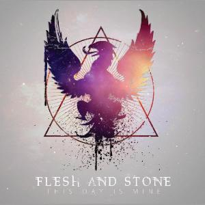 Flesh and Stone - This Day Is Mine [EP] (2012)