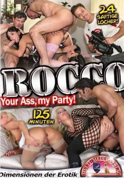 Rocco Your Ass My Party / Rocco - Ваша Задница, На Моей Вечеринке (MMV )