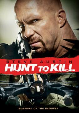 Поймать, чтобы убить / Hunt to Kill (2010) HDTVRip 1080p