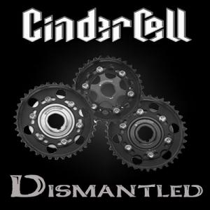 Cinder Cell - Dismantled (2012)