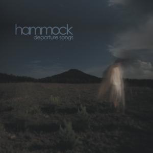 Hammock - Departure Songs (2012)